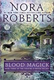 Blood Magick <br>(Cousins O'Dwyer)	 by  Nora Roberts in stock, buy online here