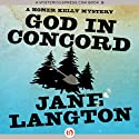 God in Concord (       UNABRIDGED) by Jane Langton Narrated by Mark Ashby