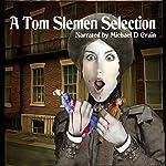 A Tom Slemen Selection | Tom Slemen