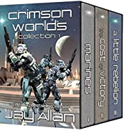 Crimson Worlds Collection I: Crimson Worlds Books 1-3