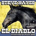 El Diablo: The Santa Rosa Saga   Steve Hayes