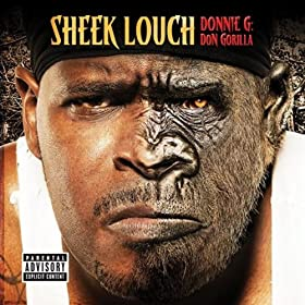 Donnie G: Don Gorilla [Explicit] [+Digital Booklet]: Sheek Louch