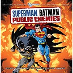 Superman Batman: Public Enemies - Soundtrack to the Animated Original Movie