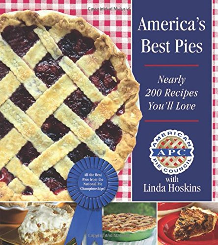 The Ultimate Book of Pies: More Than 300 of America's Best Pie Recipes