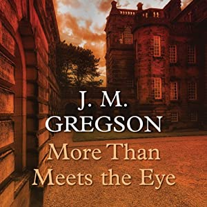 More Than Meets the Eye | [J. M. Gregson]