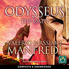 Odysseus: The Oath (       UNABRIDGED) by Valerio Massimo Manfredi Narrated by Andrew Cullum