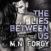 The Lies Between Us: Devil's Dust Series #4 | M. N. Forgy