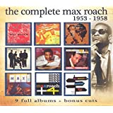 Complete Max Roach: 1953-1958 [4CD]