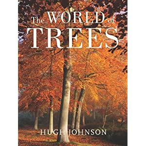 The World of Trees Hugh Johnson