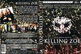 Killing Zoe