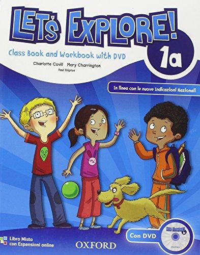 Let's explore. Student's book-Workbook. Con espansione online. Per la Scuola elementare. Con DVD-ROM: 1