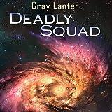Deadly Squad: Logan Ryvenbark's Saga, Book 3