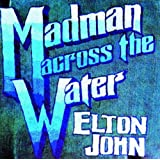 Madman Across The Water ~ Elton John
