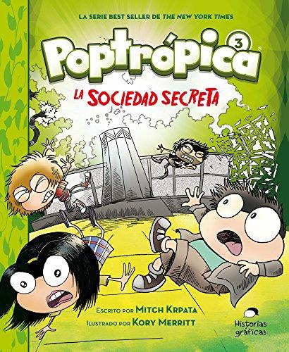 Poptropica 3. La sociedad secreta  [Krpata, Mitch] (Tapa Blanda)