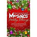 Homeschool Mosaics' Holiday Blessings ~ Brenda Emmett