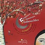 Comptines et berceuses de babouchka :...