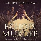 Echoes of Murder: Till Death Do Us Part, Book 2
