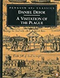 A Visitation of the Plague (Classic, 60s) (0146001591) by Defoe, Daniel