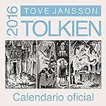 Calendario Oficial. Tolkien 2016 (Bib...