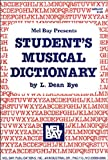 img - for Mel Bay Presents Student's Musical Dictionary book / textbook / text book