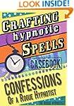 Crafting hypnotic spells! - Casebook...