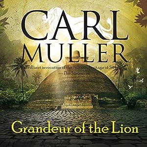 Grandeur of the Lion Audiobook