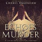 Echoes of Murder: Till Death Do Us Part, Book 2   Cheryl Bradshaw