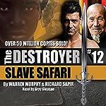 Slave Safari: The Destroyer | Warren Murphy,Richard Sapir
