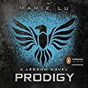 Prodigy: A Legend Novel, Book 2 Audiobook by Marie Lu Narrated by Steven Kaplan