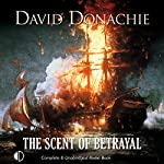 The Scent of Betrayal: The Privateersman Mysteries, Volume 5 | David Donachie
