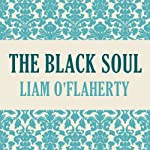 The Black Soul | Liam O'Flaherty