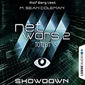 Showdown (Netwars 2 - Totzeit 5) | M. Sean Coleman