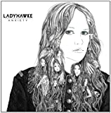 Anxiety [Digipack] Ladyhawke
