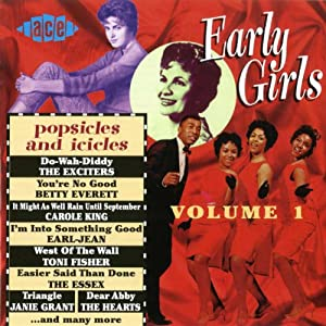 Early Girls, Vol.1: Popsicles & Icicles
