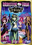 Monster High: 13 Wishes [DVD] [2013]