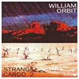 Strange Cargo 2by William Orbit