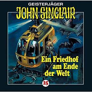 Ein Friedhof am Ende der Welt (John Sinclair 25) Hörspiel