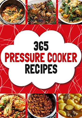 Slow Cooker: Slow Cooker: 365 Slow Cooker Recipes-Best Pressure Cooker-Slow Cooker Recipes- Slow Cooker Cookbook- Pressure Cooker Recipes-Pressure Cooker ... Pressure Cooker, Pressure Cooker Recipes) by Mister Helathy
