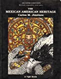 img - for The Mexican American Heritage with Writing Exercises book / textbook / text book
