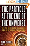 The Particle at the End of the Univer...