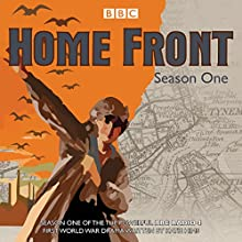 Home Front: Series One: The powerful BBC Radio 4 First World War drama  by Katie Hims Narrated by full cast, Deborah Findlay, Ami Metcalf