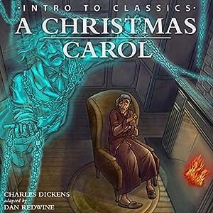 A Christmas Carol (Intro to Classics) Audiobook