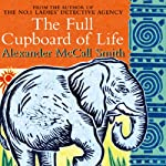 The Full Cupboard of Life (       ABRIDGED) by Alexander McCall Smith Narrated by Adjoa Andoh