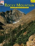 Rocky Mountain: The Story Behind the Scenery