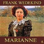 Marianne | Frank Wedekind