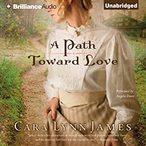 A Path Toward Love | [Cara Lynn James]