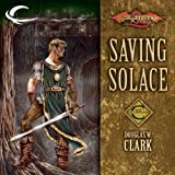 img - for Saving Solace: Dragonlance: Champions, Book 1 book / textbook / text book