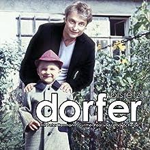 bis jetzt  von Alfred Dorfer Gesprochen von: Alfred Dorfer