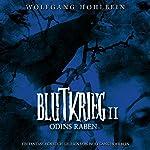 Odins Raben (Blutkrieg 2) | Wolfgang Hohlbein