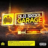 Back To The Old Skool Garage Classics Vol. 2 - Ministry of Sound [Explicit]